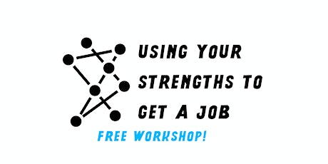 Using Your Strengths to Get a Job tickets