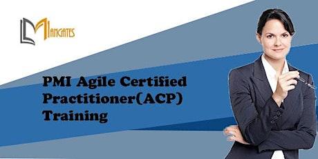 PMI Agile Certified Practitioner(ACP) Virtual Training in Cuernavaca tickets