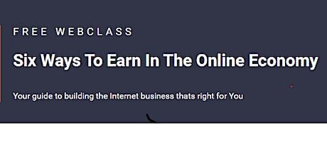 Six Ways to Earn in the Online Economy tickets