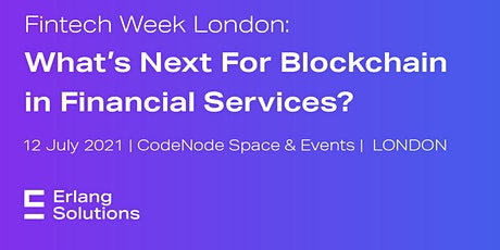 What's Next For Blockchain In Financial Services? [In-Person Event] tickets