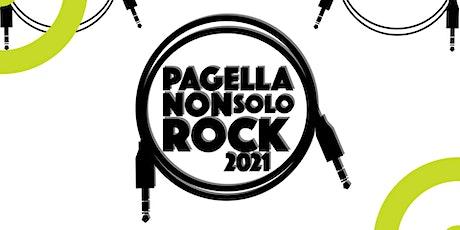 Pagella Non Solo Rock - Selezioni tickets