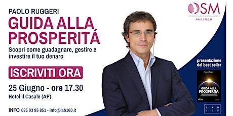 """Paolo Ruggeri presenta il suo best seller """"Guida alla Prosperità"""" biglietti"""