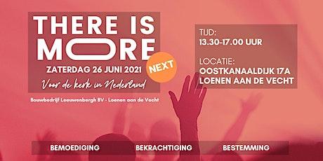 There is More! Next - Loenen aan de Vecht tickets