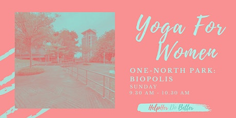 Yoga For Women @ One-north Park: Biopolis tickets