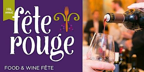 14th Annual Fête Rouge: Food & Wine Fête tickets