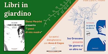 Libri in giardino • con Isa Grassano e Elena Mearini biglietti