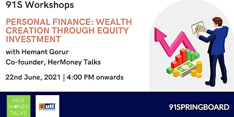 PERSONAL FINANCE: WEALTH CREATION THROUGH EQUITY INVESTMENT tickets