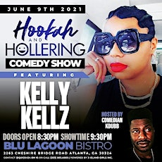 Hookah & Hollering Wednesdays Comedy Show/Free Entry with RSVP/SOGA ENT/4 tickets