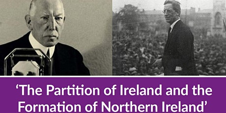 The Partition of Ireland & the Formation of Northern Ireland tickets