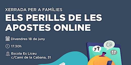 Xerrada per a famílies - El perill de les apostes online entradas