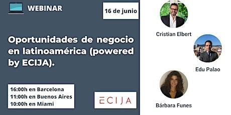 Oportunidades de negocio en latinoamérica (powered by ECIJA) entradas