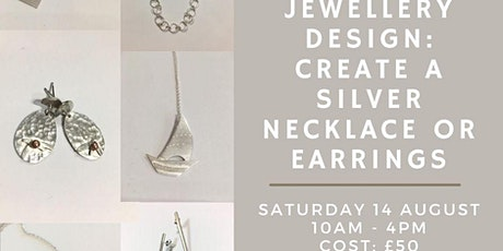 Jewellery Design: Create a Silver Necklace or Earrings tickets