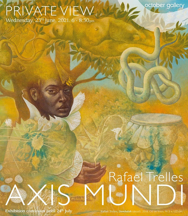 Private View of Rafael Trelles: Axis Mundi image