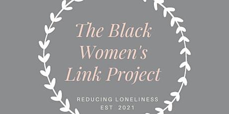 Black Women's Link Project: Meet Up tickets