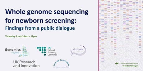 Public Dialogue on Whole Genome Sequencing for Newborn Screening tickets