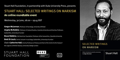 Stuart Hall: Selected Writings on Marxism, an online roundtable event tickets