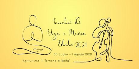 Incontri di Yoga e Musica - Estate 2021 biglietti