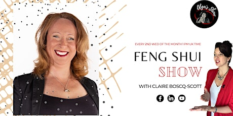 Feng Shui Show with Claire Boscq-Scott and Olga Geidane tickets