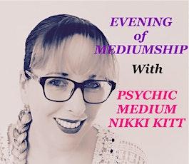 Evening of Mediumship with Nikki Kitt - Camborne tickets