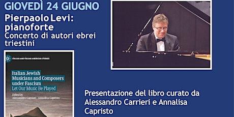 Presentazione libro: Italian Jewish Musicians and Composers under Fascism biglietti