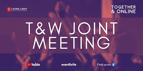 T&W Joint Sunday  Meeting tickets