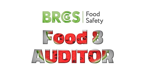 BRCGS Food Safety Issue 8 Auditor Training tickets