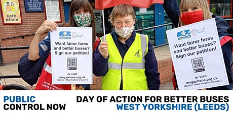 Public Control Now! Day of Action for Better Buses West Yorkshire (Leeds) tickets