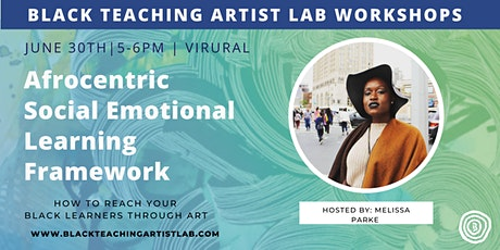 Afrocentric Social Emotional Learning Overview tickets