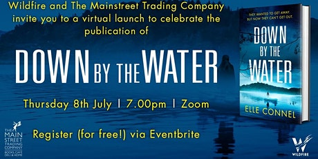 DOWN BY THE WATER virtual book launch tickets