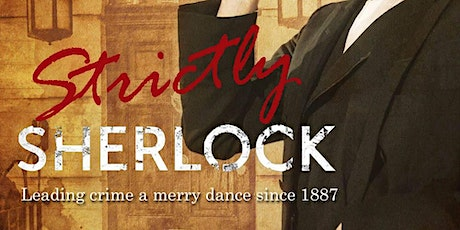 Strictly Sherlock - Don't Go Into The Cellar tickets