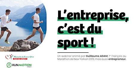 "WEBINAR | ""L'entreprise, c'est du sport"" billets"