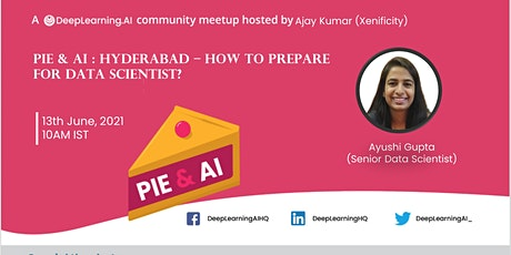 Pie & AI : Hyderabad - How to Prepare for Data Sci tickets