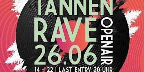 Tannen Rave Tickets