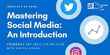 Mastering Social Media: An Introduction tickets