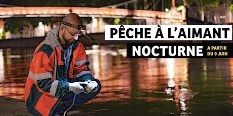 Pêche à l'aimant nocturne - Nettoyons Lyon billets