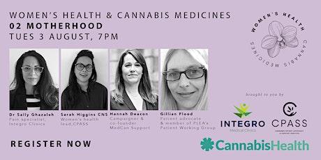 Women's Health and Cannabis Medicines: Motherhood Tickets