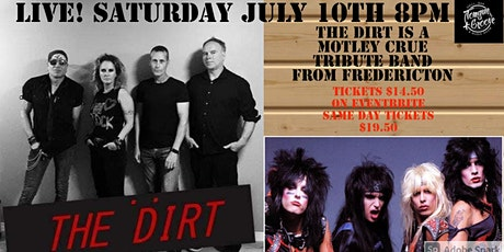 The Dirt Live! tickets