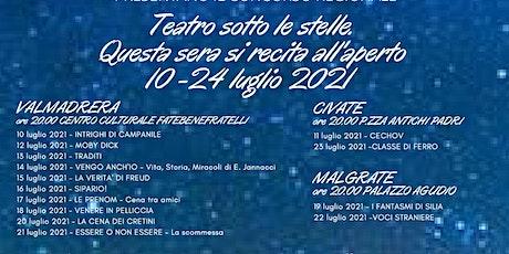 Teatro sotto le Stelle-Traditi-Valmadrera, 13 luglio 2021 biglietti