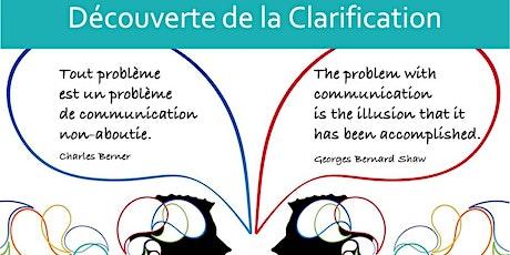 Webinaire : la Clarification, pour renforcer vos qualités d'accompagnant. billets