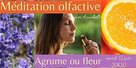 Méditation olfactive agrume ou fleur billets