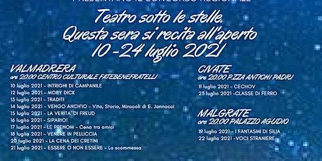 Teatro sotto le Stelle-La Verità di Freud-Valmadrera, 15 luglio 2021 biglietti