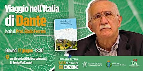 Viaggio nell'Italia di Dante biglietti