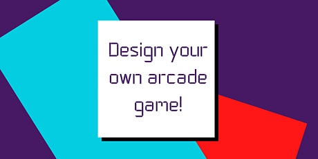 Design and code your own arcade game - summer online course for kids Tickets