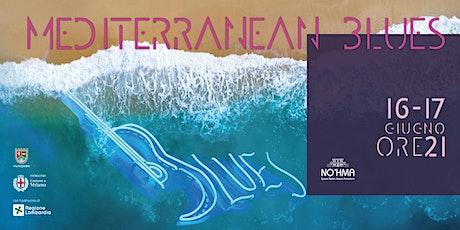 Mediterranean Blues biglietti
