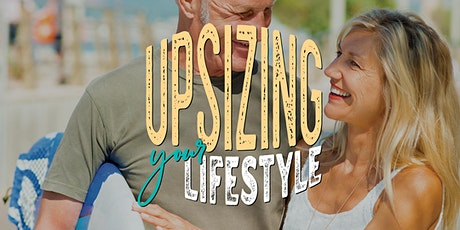Latitude25 Upsizing Your Lifestyle Information Session tickets
