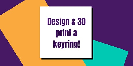 3D design & print your own keyring - summer online course for kids tickets
