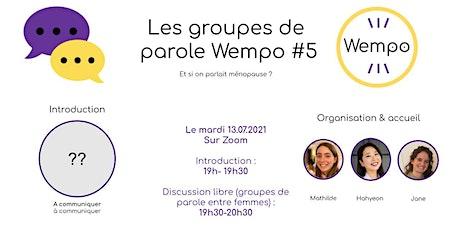 Les groupes de parole pour la ménopause - Wempo #5 billets