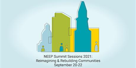 NEEP Summit Sessions 2021: Reimagining & Rebuilding Communities tickets
