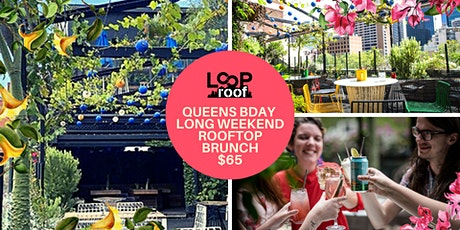 Sunday - Queens Birthday Weekend Rooftop Bottomless Brunch Session tickets