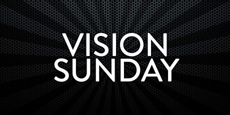 Belmont Vision Day - Sunday 13th June - 11am until 1pm (Break included) tickets